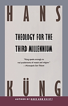 Theology for the third millennium : an ecumenical view