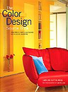 The color design sourcebook : using fabrics, paints & accessories for successful decorating