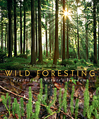 Wild foresting practising nature's wisdom