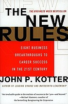 The new rules : how to succeed in today's post-corporate world