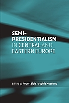 Semi-presidentialsim in Central and Eastern Europe
