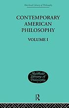 Contemporary American philosophy : personal statements