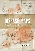 Disease maps : epidemics on the ground