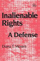 Inalienable rights : a defense