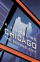 Chicago, the second city