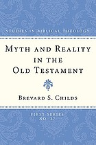 Myth and reality in the Old Testament