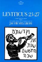 Leviticus 23-27 : a new translation with introduction and commentary