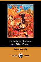 Sohrab and Rustum, and other poems