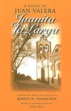 Juanita la Larga a novel