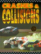 Crashes & collisions