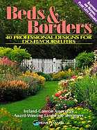 Beds & borders : 40 professional designs for do-it-yourselfers