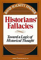 Historians' fallacies; toward a logic of historical thought