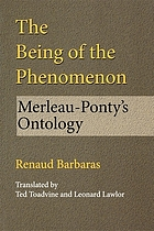 The being of the phenomenon : Merleau-Ponty's ontology