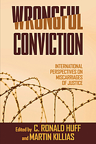 Wrongful conviction : international perspectives on miscarriages of justice