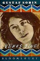 Venus Blue : a novel