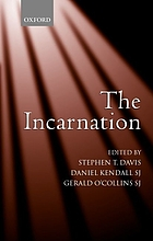 The Incarnation : an interdisciplinary symposium on the Incarnation of the Son of God