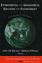 Environmental and geographical education for sustainability : cultural contexts