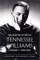 The selected letters of Tennessee WilliamsThe selected letters of Tennessee WilliamsThe selected letters of Tennessee Williams