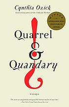 Quarrel & quandary : essays