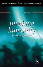 Invoking humanity : war, law, and global order