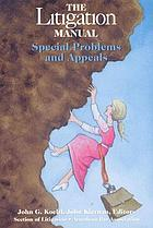 The litigation manual special problems and appeals