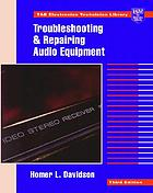 Troubleshooting and repairing audio equipment