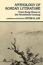 Anthology of Korean literature : from early times to the nineteenth century