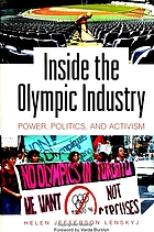 Inside the Olympic industry : power, politics, and activism