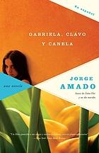 Gabriela, clavo y canela : crónica de una ciudad del interior