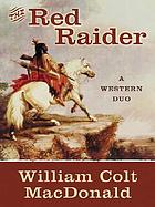 The red raider : a western duo