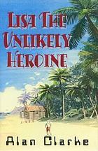 Lisa, the unlikely heroine