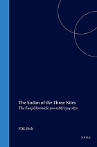 The Sudan of the three Niles : the Funj chronicle, 910-1288/1504-1871