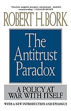 The antitrust paradox : a policy at war with itself