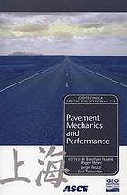 Pavement mechanics and performance : proceedings of sessions of GeoShanghai, June 6-8, 2006, Shanghai, China