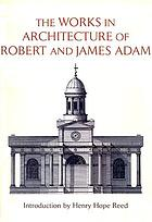 The works in architecture of Robert & James Adam