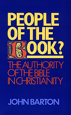 People of the book? : the authority of the Bible in Christianity