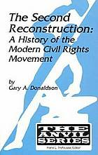 The second Reconstruction : a history of the modern civil rights movement