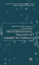 The international thought of Herbert Butterfield