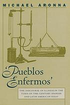 """Pueblos enfermos"" : the discourse of illness in the turn-of-the-century Spanish and Latin American essay"