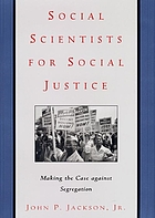 Social scientists for social justice : making the case against segregation