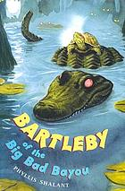 Bartleby of the big, bad bayou