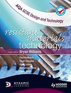 AQA GCSE design and technology : resistant materials technology