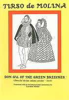 Don Gil of the green breeches = Don Gil de las calzas verdes, 1615