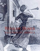 Winslow Homer : illustrating America