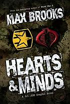 Hearts & minds : a G.I. Joe graphic novel