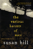 The various haunts of men : a Simon Serrailler mystery