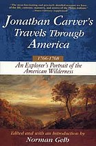 Jonathan Carver's travels through America, 1766-1768 : an eighteenth-century explorer's account of uncharted America