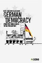 German democracy : from post-World War II to the present day