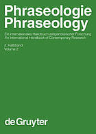 Phraseologie : ein internationales Handbuch zeitgenössischer Forschung = Phraseology : an international handbook of contemporary research