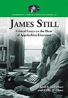 James Still : critical essays on the dean of Appalachian literature